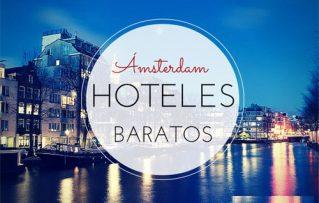 5 Hoteles Baratos en Amsterdam Para Descansar en Su Viaje!!!